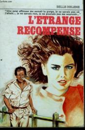 L'Etrange Recompense. Collection : A La Belle Helene. - Couverture - Format classique