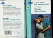 Une Parfaite Therapie Suivi De Querelles Entre Infirmieres (A Winter Bride - Wayward Nurse) - Couverture - Format classique