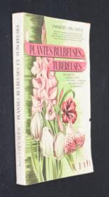 Plantes bulbeuses et tubéreuses (description, classification, culture, forçage, multiplication, pathologie) - Couverture - Format classique