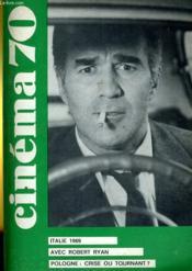 Cinema 70 N° 145 - Italie 1969 - Robert Ryan - Pologne: Crise Ou Tournant ? - Couverture - Format classique