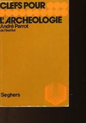 Clefs Pour L'Archeologie - Couverture - Format classique