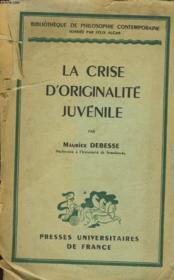 La Crise D'Originalite Juvenile - Couverture - Format classique