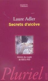Secrets d'alcove ; histoire du couple de 1830 a 1930 - Intérieur - Format classique