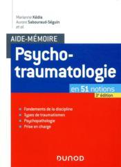 Aide-mémoire ; psychotraumatologie ; en 51 notions (3e édition) - Couverture - Format classique