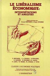 Cahiers d'économie politique N.16/17 ; le libéralisme économique ; interprétations et analyses - Intérieur - Format classique