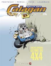 Ccalagan rallye raid t.2 ; 1/2 ; encyclopédie ultime du 4x4 - Couverture - Format classique