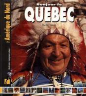 Bonjour le Québec - Couverture - Format classique