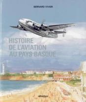 Histoire De Laviation Au Pays Basque - Couverture - Format classique