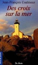 Croix Sur La Mer (Des) - Couverture - Format classique
