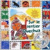 Sur Le Sentier Quechua - Couverture - Format classique