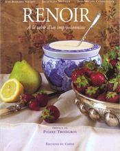 Renoir : A La Table D'Un Impressionniste - Intérieur - Format classique