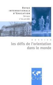 Revue Internationale D'Education De Sevres N.38 ; Les Défis De L'Orientation Dans Le Monde - Couverture - Format classique