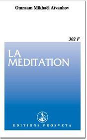 La méditation - Intérieur - Format classique