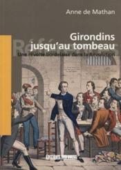 Histoire des girondins - Couverture - Format classique