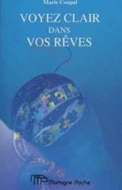 Voyez Clair Dans Vos Reves - Couverture - Format classique