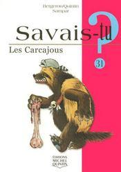 SAVAIS-TU ? T.31 ; les carcajous - Intérieur - Format classique