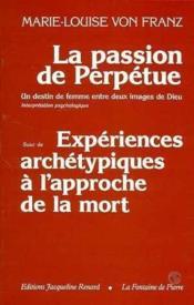 La Passion De Perpetue - Couverture - Format classique