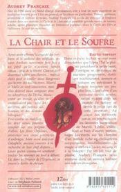 Chair et le soufre (la)- cycle de la chair t3 - 4ème de couverture - Format classique