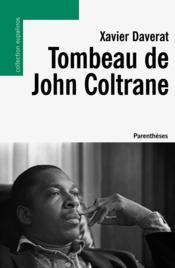 Tombeau de John Coltrane - Couverture - Format classique