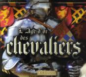 L'âge d'or des chevaliers - Couverture - Format classique