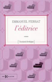 L'editrice ; l'instant érotique - Couverture - Format classique