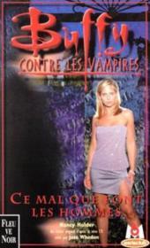 Buffy contre les vampires T.24 ; ce mal que font les hommes - Couverture - Format classique
