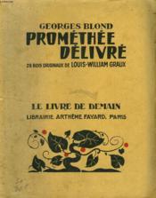 Promethee Delivre. 28 Bois Originaux De Louis-William Graux. Le Livre De Demain N° 230. - Couverture - Format classique