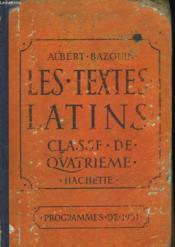 Les Textes Latins. Classed E Quatrieme. Programmes De 1931. - Couverture - Format classique