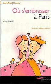 Où s'embrasser à Paris. guide des meilleurs endroits - Intérieur - Format classique