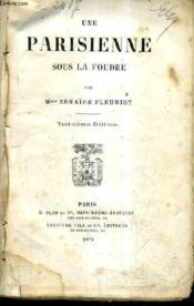 Une Parisienne Sous La Foudre / 3e Edition. - Couverture - Format classique