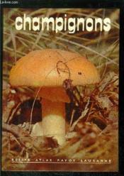 Champignons- Collection Petits Atlas Payot Lausanne N°74-76 - Couverture - Format classique