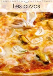 Les pizzas (calendrier mural 2019 din a4 vertical) - une serie de pizzas italiennes appetissantes et - Couverture - Format classique