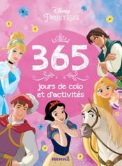 Disney Princesses ; 365 jours de colo et d'activtés - Couverture - Format classique