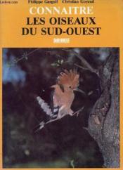 Connaître les oiseaux du Sud-Ouest - Couverture - Format classique