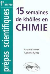 15 Semaines De Kholles En Chimie 1re Annee Prepas Scientifiques Mpsi Pcsi Ptsi Bcpst - Intérieur - Format classique