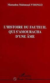L'Histoire Du Fauteuil Qui S'Amouracha D'Une Ame - Intérieur - Format classique