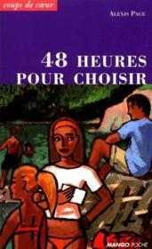 48 Heures Pour Choisir - Couverture - Format classique