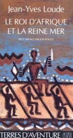 Le roi d'Afrique et la reine mer - Couverture - Format classique