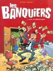Les banquiers t.1 ; nul si découvert - Intérieur - Format classique