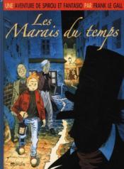 Une aventure de Spirou et Fantasio t.2 ; les marais du temps - Couverture - Format classique