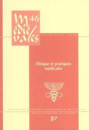 Revue Medievales T.46 ; Ethique Et Pratiques Médicales Aux Derniers Siècles Du Moyen-Age - Intérieur - Format classique