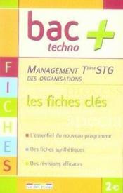 Management des organisations ; terminale STG ; les fiches clés - Couverture - Format classique