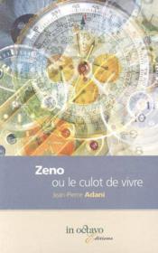Zeno ou le culot de vivre - Couverture - Format classique