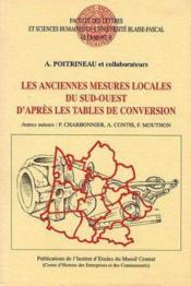 Les anciennes mesures locales du sud-ouest, d'apres les tables de con version - Couverture - Format classique