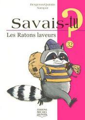 SAVAIS-TU ? T.32 ; les ratons laveurs - Intérieur - Format classique