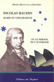 Nicolas Baudin marin et explorateur ou le mirage de l'Australie - Intérieur - Format classique
