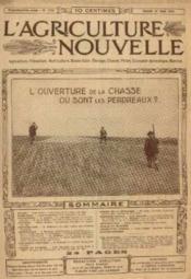 L'agriculture nouvelle, n°1115, samedi 31 aout: l'ouverture de la chasse ou sont les perdreaux ?. - Couverture - Format classique