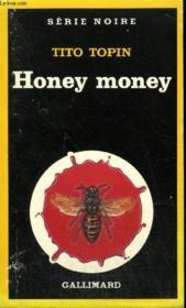 Collection : Serie Noire N° 1952 Honey Money - Couverture - Format classique
