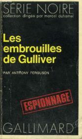 Collection : Serie Noire N° 1494 Les Embrouilles De Gulliver - Couverture - Format classique