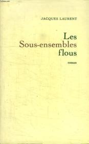 Les Sous Ensembles Flous. - Couverture - Format classique